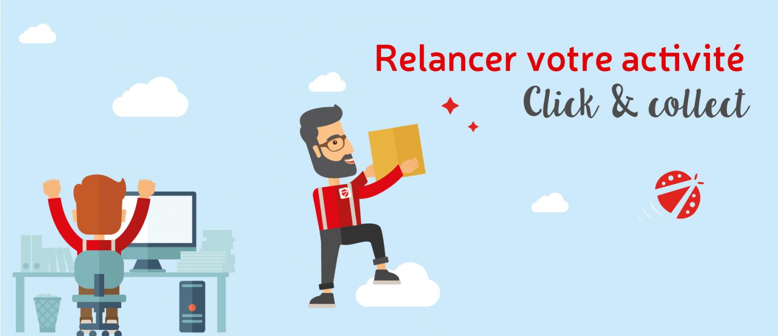 Le « Click and collect », une des solutions pour relancer votre activité !