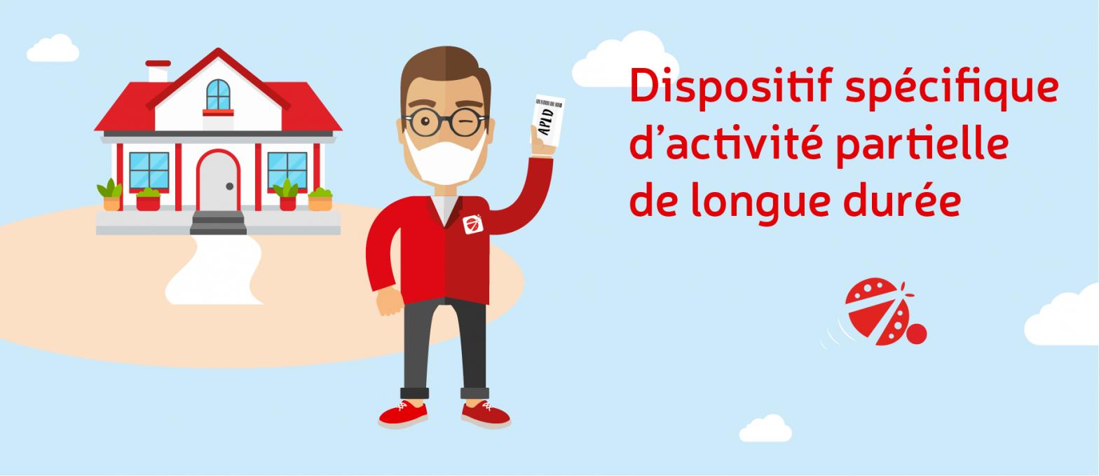Dispositif spécifique d'activité partielle de longue durée (APLD)